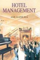 Hotel Management: Anil Kathuria