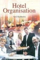 Hotel Organisation: Anil Kathuria