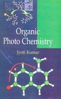 Organic Photo Chemistry~: Jyoti Kumar