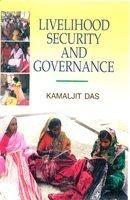 Livelihood Security and Governance: Kamaljit Das