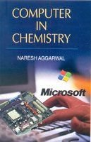 Computer in Chemistry: Naresh Aggarwal