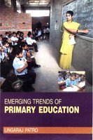 Emerging Trends of Primary Education: Lingaraj Patro
