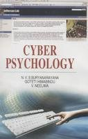 Cyber Psychology: N.V.S. Suryanarayana, Goteti Himabindu and V. Neelima