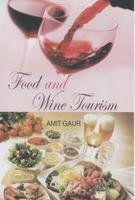9788184112931: Food and Wine Tourism