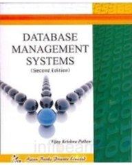 Database Management Systems (DBMS), (Second Edition): Vijay Krishna Pallaw