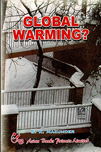 Global Warming ?: S.K. Mazumder