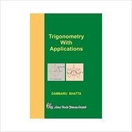 9788184121780: Trigonometry with Applications