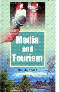 Media and Tourism: Anand S.K.