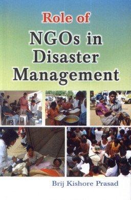 Role of NGO in Disaster Management: Prasad Brij Kishore