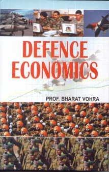Defence Economics: Bharat Vohra