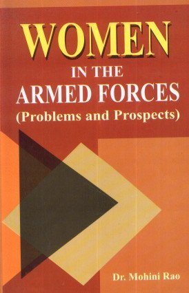 9788184202410: Women in the Armed Forces - Problems and Prospects