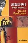 Labour Force Participation and Economic Development: M Prasada Rao