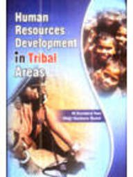 Human Resources Development in Tribal Areas: M Sundara Rao
