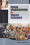 Fiscal Stabilisation in Indian Economy: Mohd Azam Khan