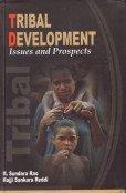 Tribal Development : Issues and Prospects: M Sundara Rao