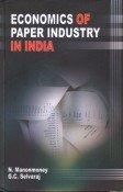 Economics of Paper Industry in India: N Manonmoney and G C Selvaraj