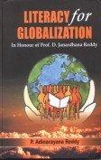 Literacy for Globalization : In Honour of: P Adinarayana Reddy