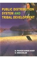 Public Distribution System and Tribal Development: N Praveen Kumar