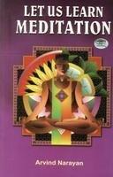 9788184300451: Let Us Learn Meditation