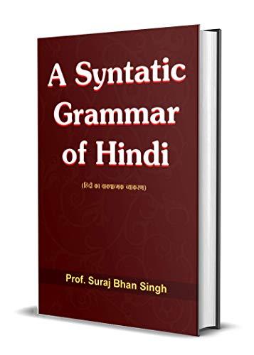A Syntactic Grammar of Hindi: Prof. Suraj Bhan Singh