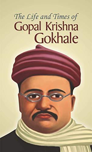 The Life and Times of Gopal Kirshna: Jha Mamta