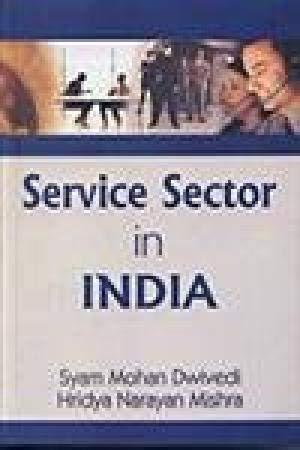 Service Sector In India: Dwivedi, Mishra