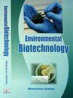 Environmental Biotechnology: Manoj Kumar Mohanty