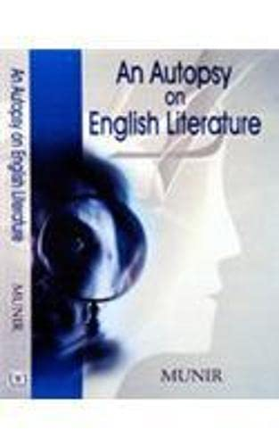 An Autopsy on English Literature: Munir