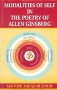 Modalities of Self in the Poetry of Allen Ginsberg