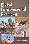 Global Environmental Problems: Mallikarjuna Raju