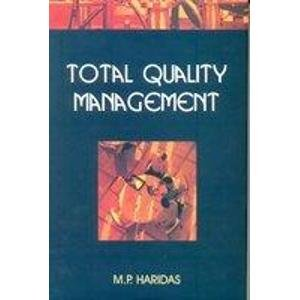 Total Quality Management: M.P. Haridas