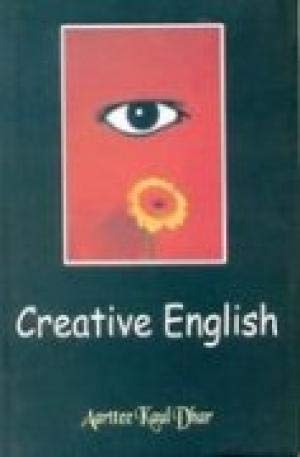 Creative English: Aarttee Kaul Dhar