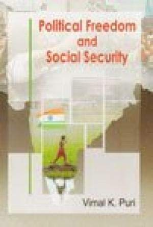 Political Freedom and Social Security: Vimal K. Puri