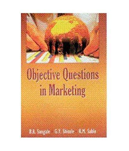 Objective Questions in Marketing: B.R. Sangale, G.Y. Shitole & R.M. Sable