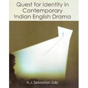 Quest for Identity in Contemporary Indian English: A.J. Sebastian Sdb