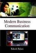 Modern Business Communication: Rakesh Bijlani
