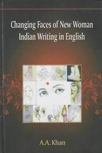 9788184353167: Changing Faces of New Woman: Indian Writing in English