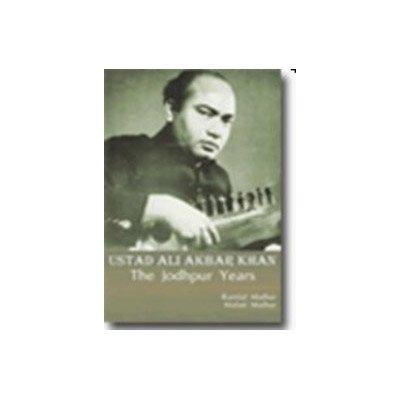 9788184430196: Ustad Ali Akbar Khan - The Jodhpur Years
