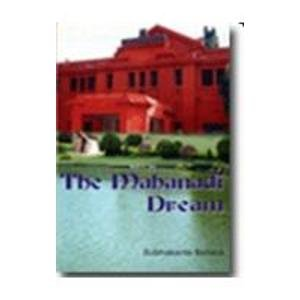 The Mahanadi Dream: Subhakanta Behera