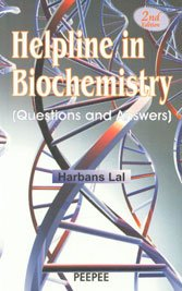 Helpline in Biochemistry (Questions and Answers), (Second Edition): Harbans Lal
