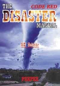 The Disaster Manual: Code Red: K.C. Sekhar