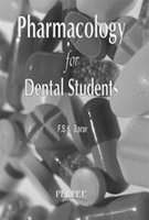 Pharmacology for Dental Students: F.S.K. Barar