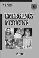 Emergency Medicine (Third Edition): S.N. Chugh