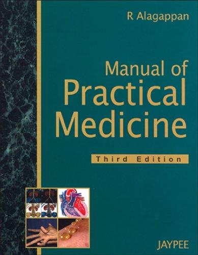 Manual of Practical Medicine: R Alagappan