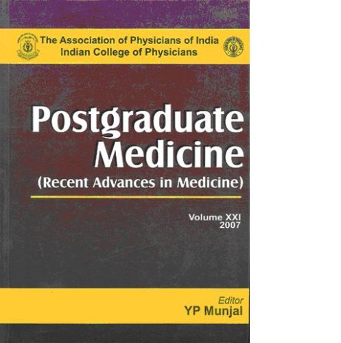 Postgraduate Medicine (Recent Advances in Medicine), Vol XXI: Y P Munjal