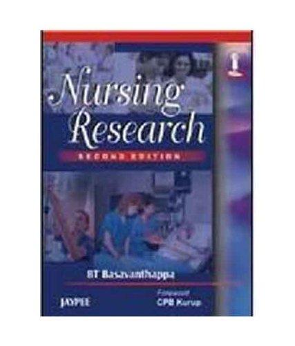 Nursing Research: B T Basavanthappa (Author), C P B Kurup (Frwd)