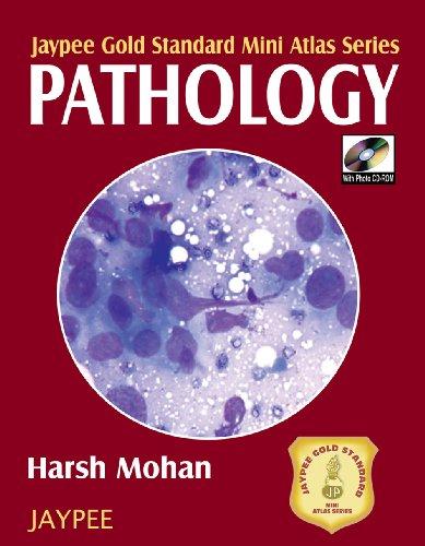Jaypee Gold Standard Mini Atlas Series Pathology: Harsh Mohan