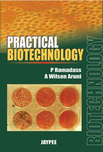 9788184480795: Practical Biotechnology