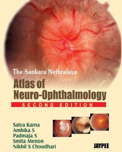 9788184481198: The Sankara Nethralaya Atlas of Neuro-Ophthalmology