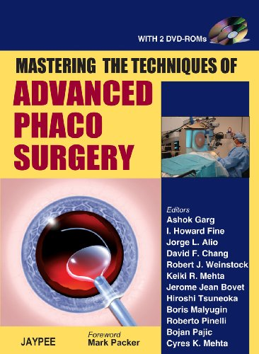9788184482034: Mastering the Techniques of Advanced Phaco Surgery with 2 DVD-ROMs